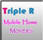 Triple R Mobile Home Movers logo